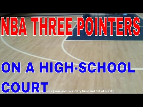 The NBA 3-point Line On A High School Court