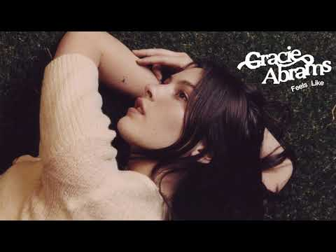 Gracie Abrams - Feels Like (Official Audio)
