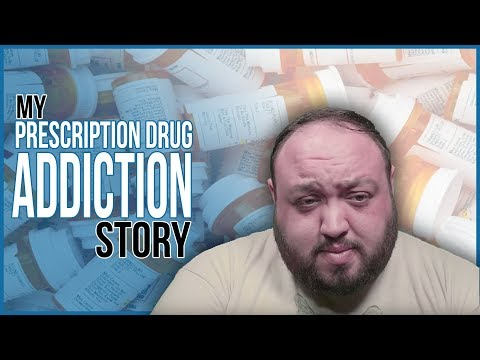 My Addiction Story - Prescription Drug Addiction and Sobriety