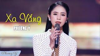 Xa Vắng - Phương Ý (Quán quân Thần tượng Bolero 2019) | Official MV