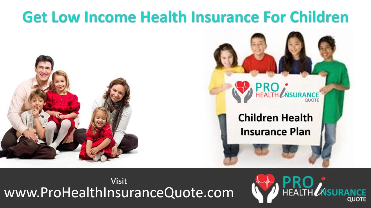 Insurance Quotes Health Getting Best Childrens Health Insurance Program  Cheap Health