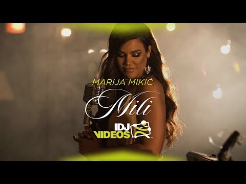 MARIJA MIKIC - MILI (OFFICIAL VIDEO)