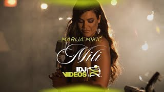MARIJA MIKIC - MILI (OFFICIAL VIDEO)
