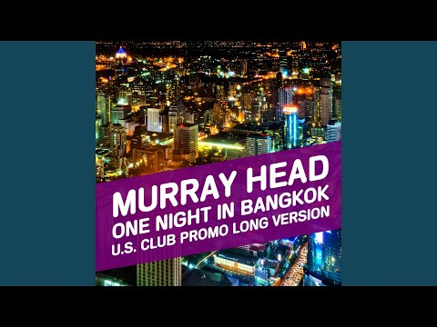 One Night in Bangkok US Club Promo Long version Remix