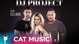 DJ Project - Sevraj (feat. Ela Rose) Official Single by KAZIBO YouTube Videos