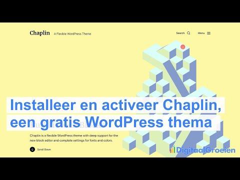 Installeer en activeer een nieuw, gratis, thema in WordPress (Chaplin)
