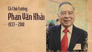 Nguyên thủ tướng Phan Văn Khải về với đất mẹ