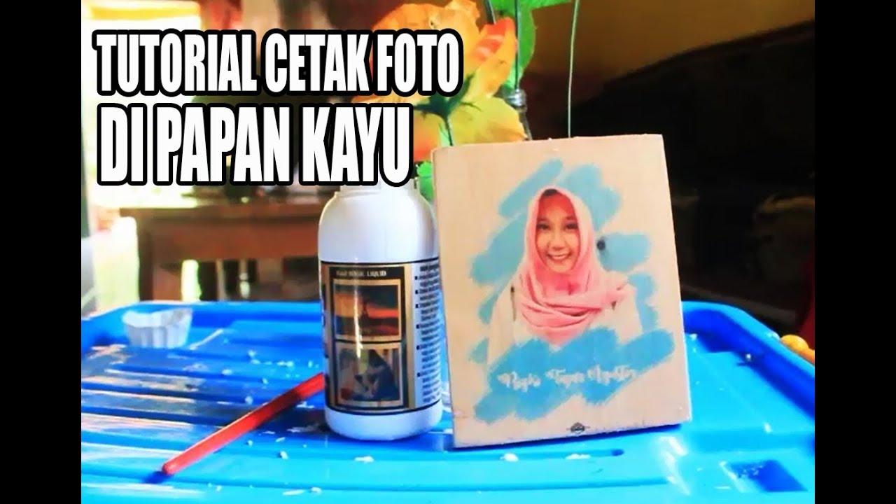 Tutorial Transfer Photo To Wood Cetak Foto Di Papan Kayu Photowood Photokayu Tutorial Youtube