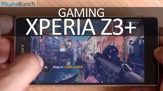 Sony Xperia Z3+ (Z3 Plus/Z4) Gaming Review with Temp. Check