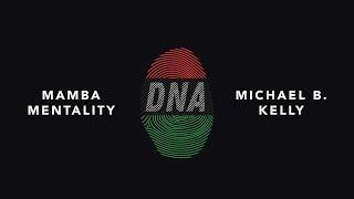 DNA - Mamba Mentality