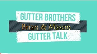 GUTTER HANGERS- WHY THEY MATTER!