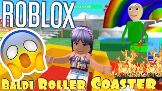 Playing Baldi Roller Coaster😯 Roblox | Let's go for a crazy ride?😂