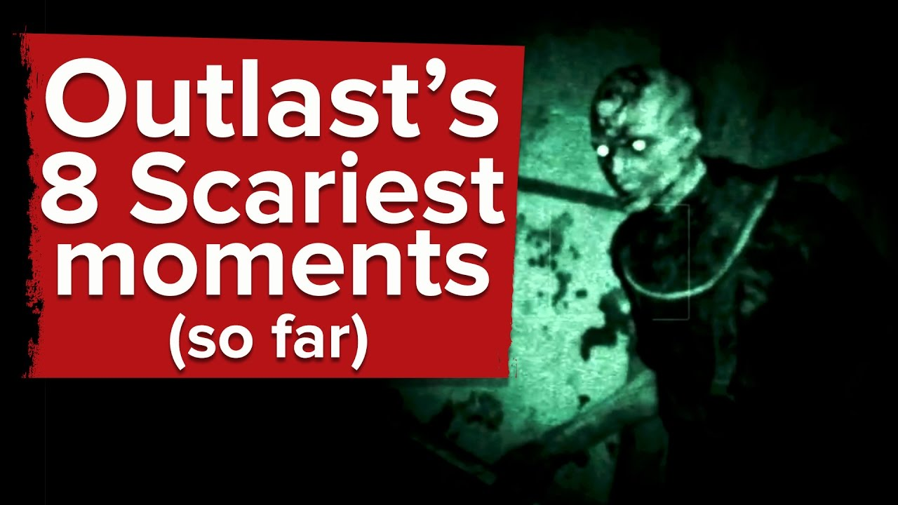 Download 8 Scariest Moments in Outlast (So Far)