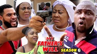 MY FATHER'S WILL (PART 6) - New Movie 2019 Latest Nigerian Nollywood Movie Full HD