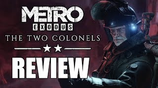 Metro Exodus: The Two Colonels DLC Review - The Final Verdict (Video Game Video Review)