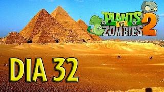 Plants vs Zombies 2 - [Antiguo Egipto / dia 32]