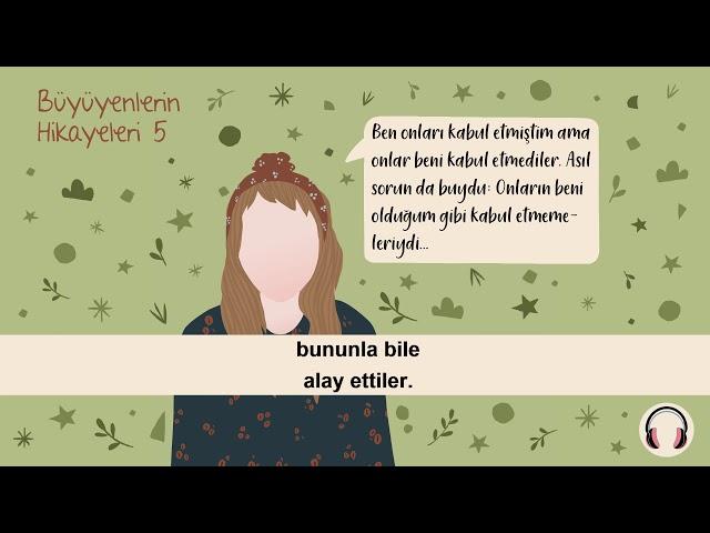 Büyüyenlerin Hikayeleri - 5