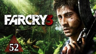 Far Cry 3 Walkthrough - Part 52 Defusing the Situation Let