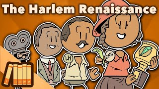 The Harlem Renaissance - An Explosion of Art - Extra History