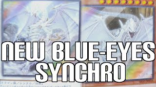 New Blue-Eyes White Dragon Synchro & Effect Monsters  - New Cards Revealed!