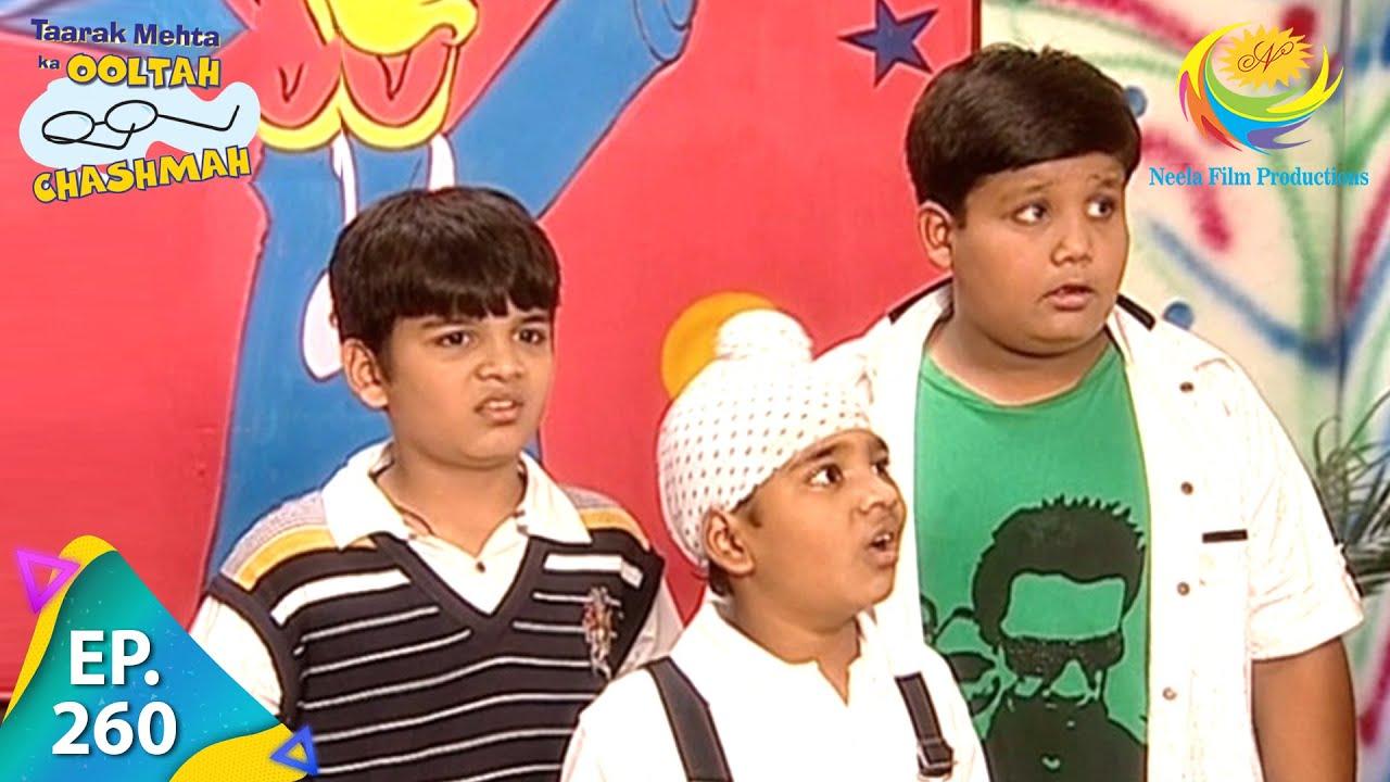 Download Taarak Mehta Ka Ooltah Chashmah - Episode 260 - Full Episode