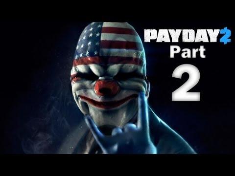 Payday 2 Co-Op Gameplay Walkthrough - Part 2 - Bank Heist: Deposit