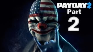 Video Payday 2 Co-Op Gameplay Walkthrough - Part 2 - Bank Heist: Deposit download MP3, 3GP, MP4, WEBM, AVI, FLV Juli 2018