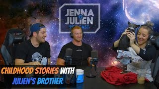Podcast #86 - Childhood Stories with Julien's Brother