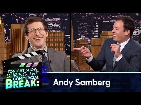 During Commercial Break: Andy Samberg