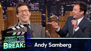 During Commercial Break: Andy Samberg