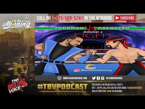 ☎️Thurman BET Hes Beating Pacquiao By 1 RD KO😱 2RD KO😳Or Decisions🧐Pacquiao❓