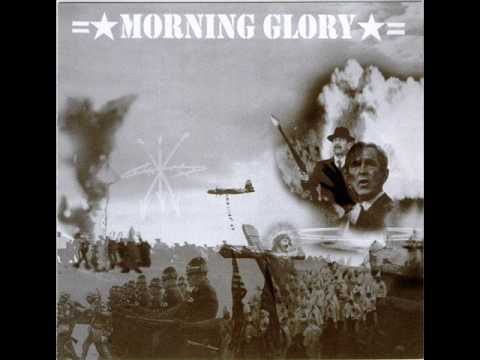 Morning Glory - Gimme Heroin (Full Version)