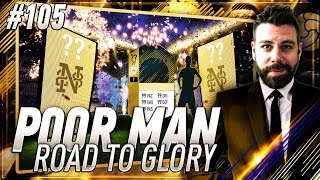 OMG WE PACK A HIGH RATED ICON ON THE ROAD TO GLORY!!!! Poor Man RTG #105 - FIFA 18 Ultimate Team