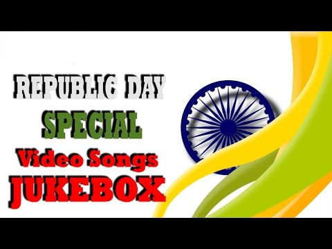 Republic Day Special Songs | Jukebox | Non Stop