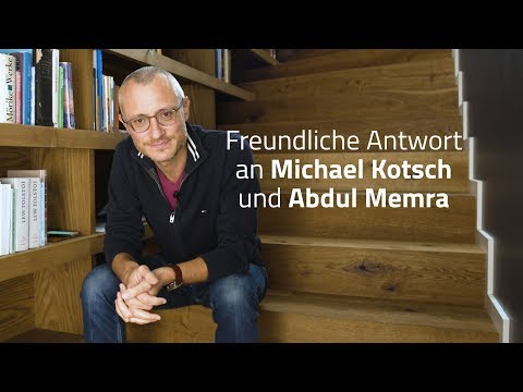 Freundliche Antwort an Michael Kotsch und Abdul Memra