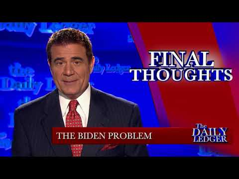 Final Thoughts: The Biden Problem