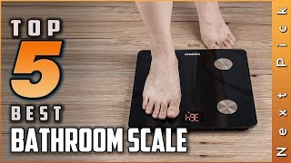 Top 5 Best Bathroom Scale Reviews in 2020