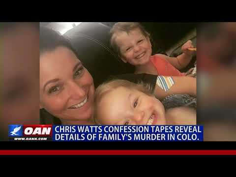 Chris Watts confession tapes reveal details of family's murder in Colo.