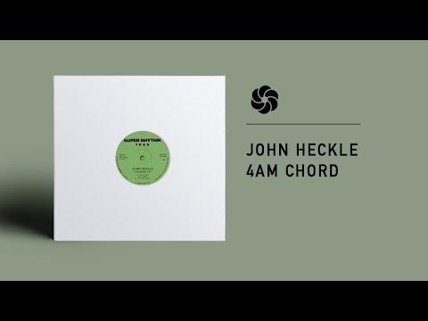 John Heckle - 4am Chord