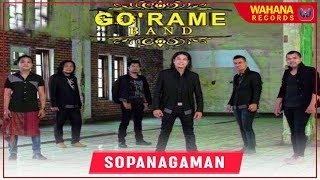 GO'RAME BAND - SOPANAGAMAN (Official Video) | Lagu Batak