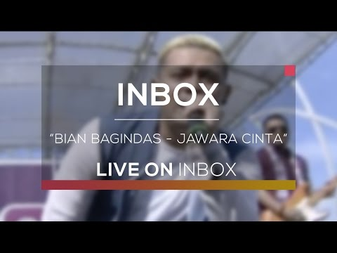 Bian Gindas  - Jawara Cinta (Live On Inbox)