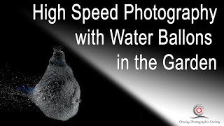 High Speed Photography with Water filled Balloons