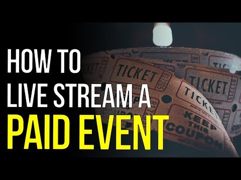 How To Live Stream A Paid Event | Eventbrite