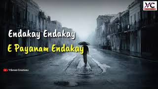 Endakay Endakay Video Song Lyrics || Latest Emotinal song || #WarangalTunes #VikramCreations
