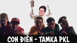 [Guitar] Hướng dẫn: Con điên - TAMKA PKL