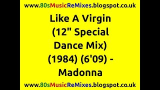 "Like A Virgin (12"" Special Dance Mix) - Madonna 