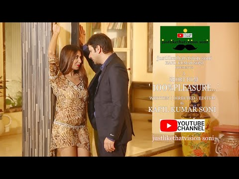 100%PLEASURE  OFFICIAL RELEASE COPY, BOLLYWOOD SHORT FILM...