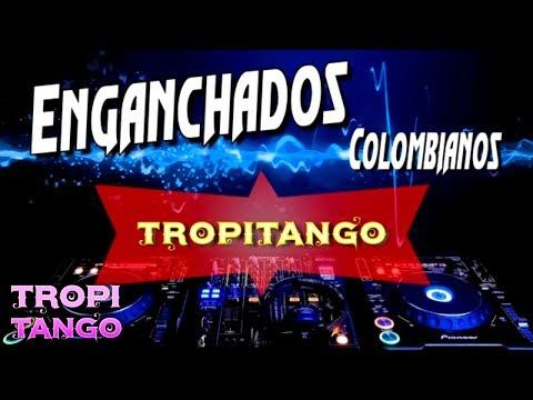 Enganchados Tropitango 2018 - Bloque Colombiano