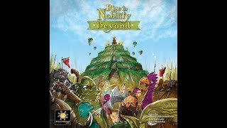 Rise to Nobility: Beyond Review