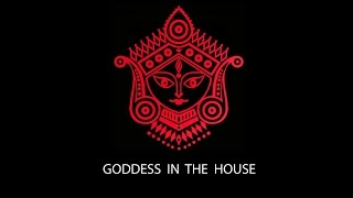 GODDESS IN THE HOUSE | Ya Devi Sarva Bhuteshu | Indian Devi Mantra | YouTube